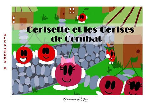 Cerisette et les Cerises de combat