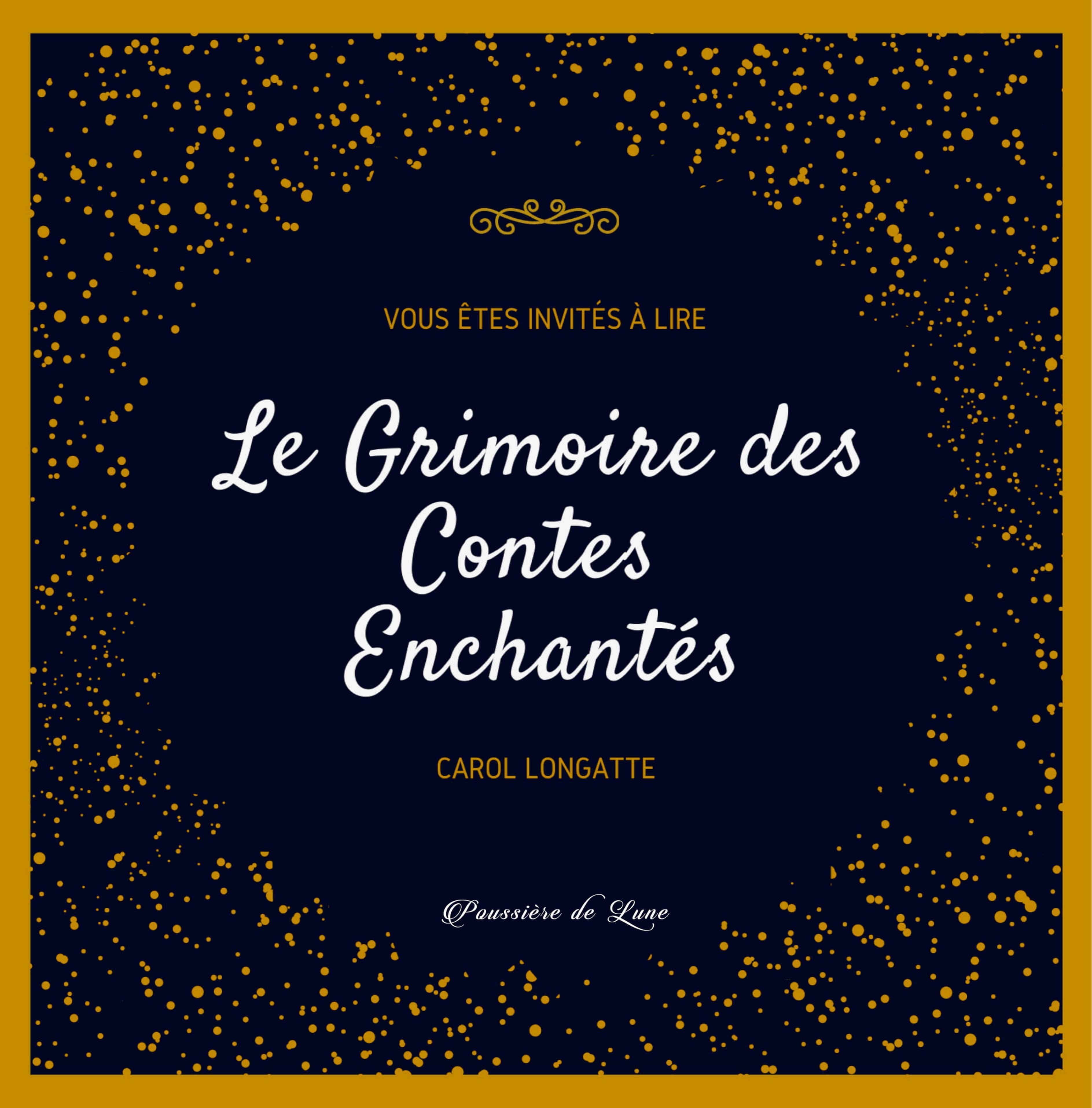 Le Grimoire des Contes Enchantés