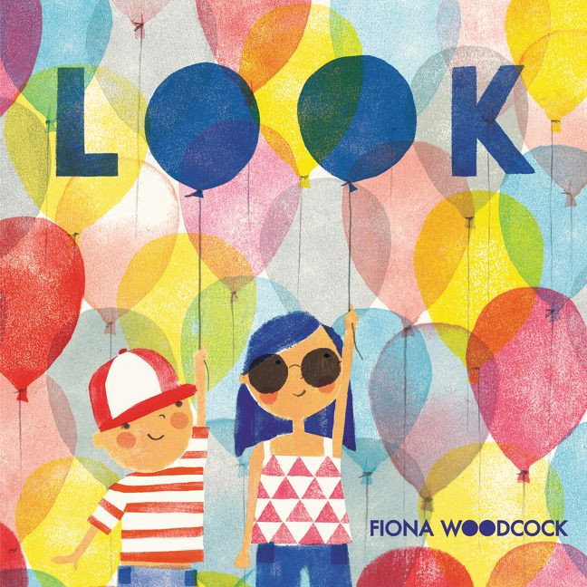 LOOK, by Fiona Woodcock