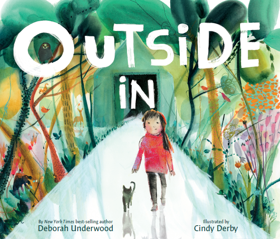 cover of Outside In, by Deborah Underwood and Cindy Derby