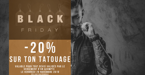 Black Friday - 20% sur ton tatouage
