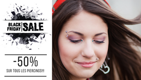 Black Friday - 50% sur ton piercing