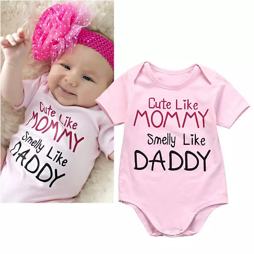 Cute like Mommy Smelly like Daddy Onesie