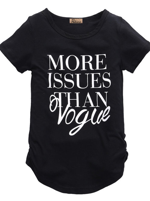 MORE ISSUES THAN VOGUE TEE- White or Black