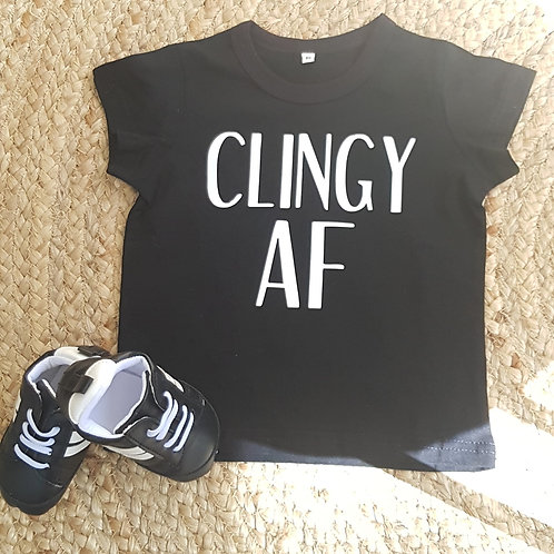 Clingy AF Tee Shirt