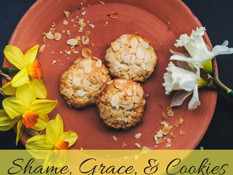 Shame, Grace, & Cookies