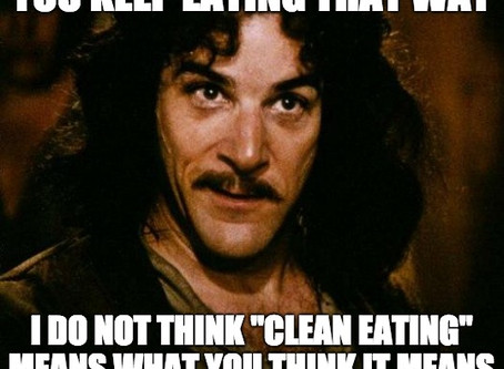 """Is """"eating clean"""" what you think it means?"""