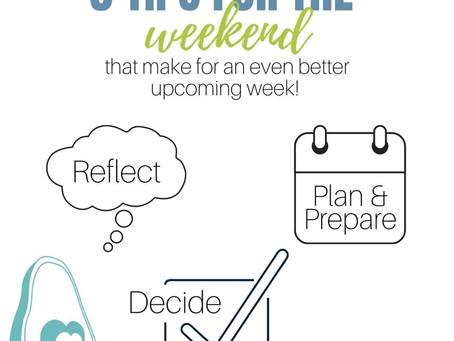 3 Ways to Make Next Week Awesome