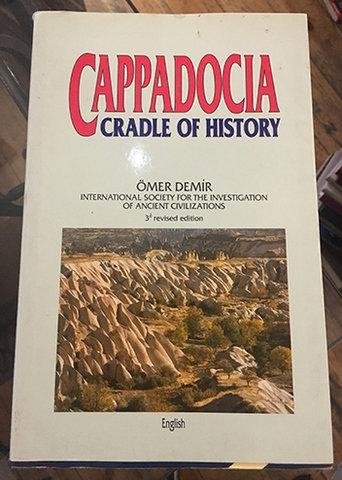 CAPPADOCIA CRADLE OF HISTORY