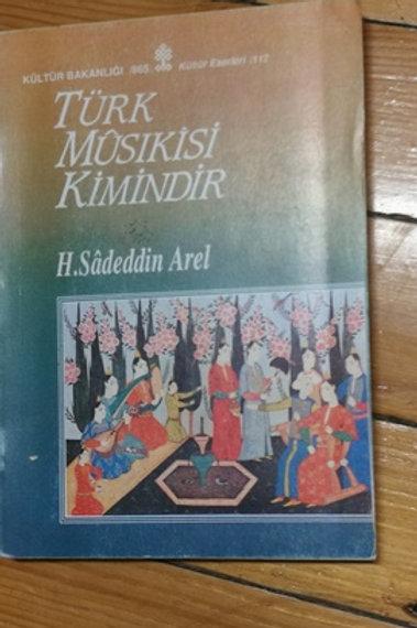 Türk musıkisi kimindir?