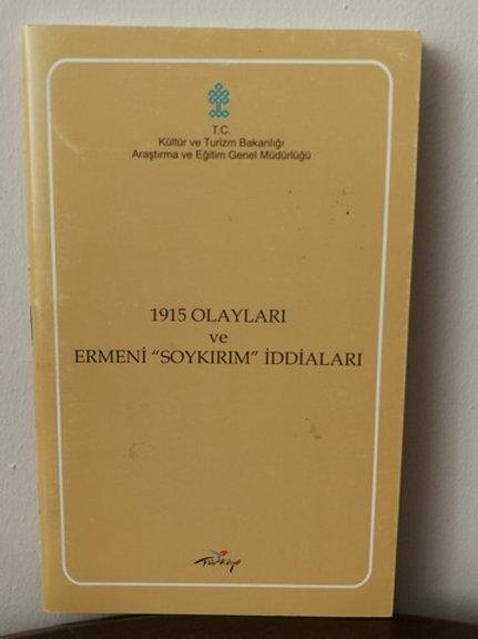 1915 OLAYLARI VE ERMENİ SOYKIRIM İDDİALARI