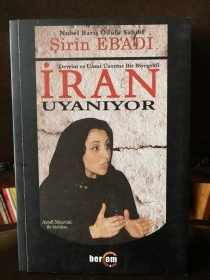Devrim ve umut üzerine bir biyografi İran Uyanıyor