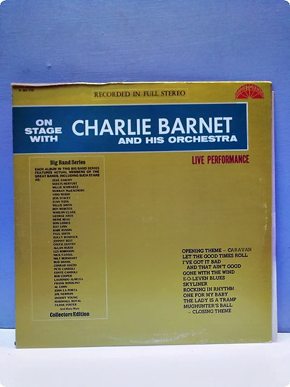 Charlie Barnet and His Orchestra Live Performance LP Plak