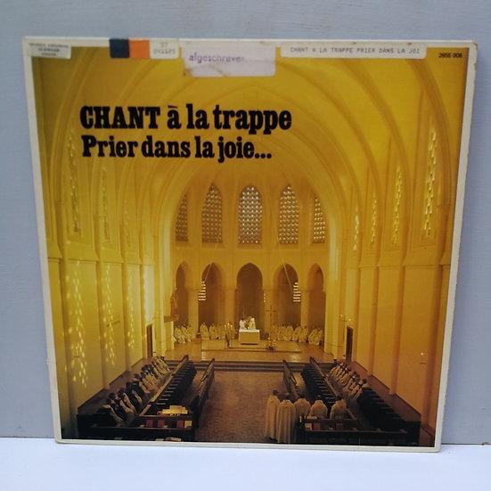 Chant a la Trappe Prier dans la joje (2 Plak)
