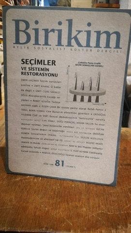 Birikim Aylık Sosyalist Kültür Dergisi Sayı: 81