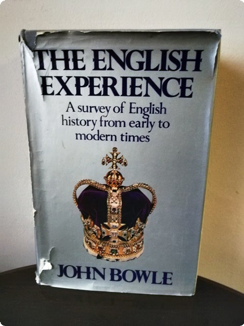 The English Experience: A survey of English history from early to modern times