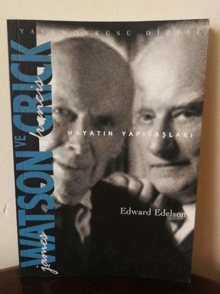 James Watson ve francis Crick: Hayatın yapıtaşları