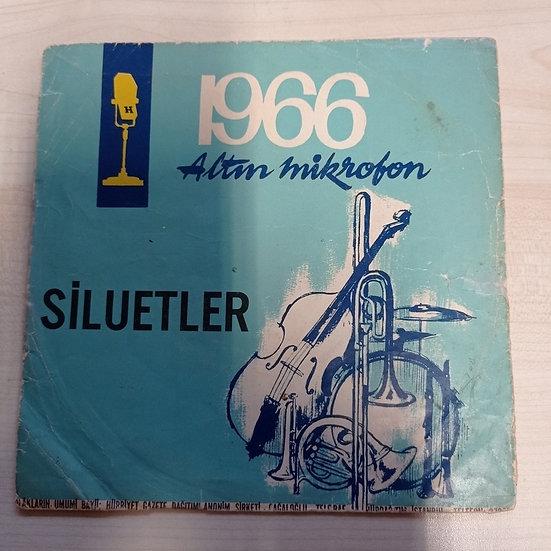 1966 Altın Mikrofon Siluetler - lorke lorke - yine bir gülnihal (kapaktır)