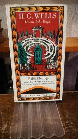 H. G. Wells Duvardaki Kapı Babil Kitaplığı 7