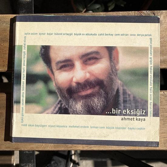Bir Eksiğiz Ahmet Kaya CD