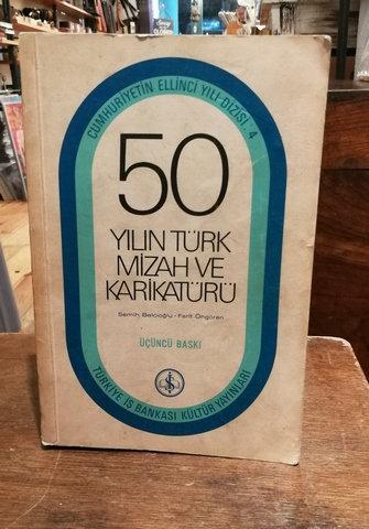 50 Yılın Türk Mizah ve Karikatürü