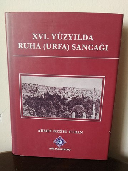XVI. Yüzyılda Ruha (Urfa) Sancağı.