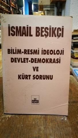 Bilim-Resmi İdeoloji Devlet- Demokrasi ve Kürt Sorunu