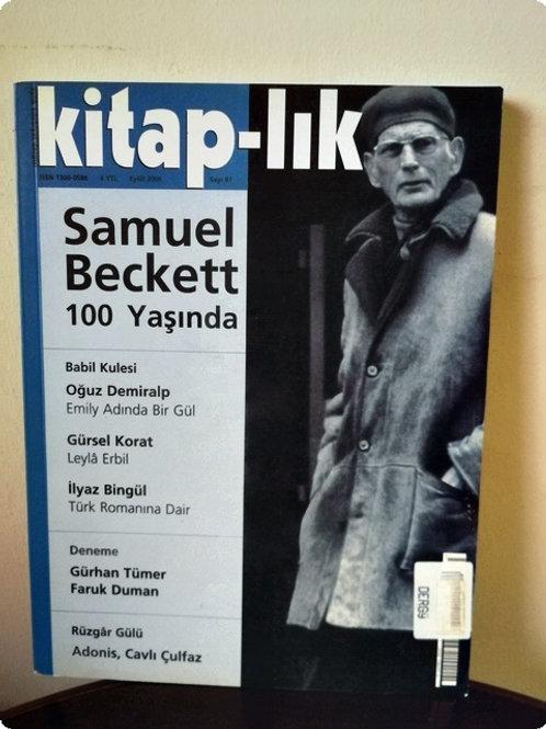 Kitap-lık: Samuel Beckett 100 Yaşında: Sayı 97 -Eylül 2006