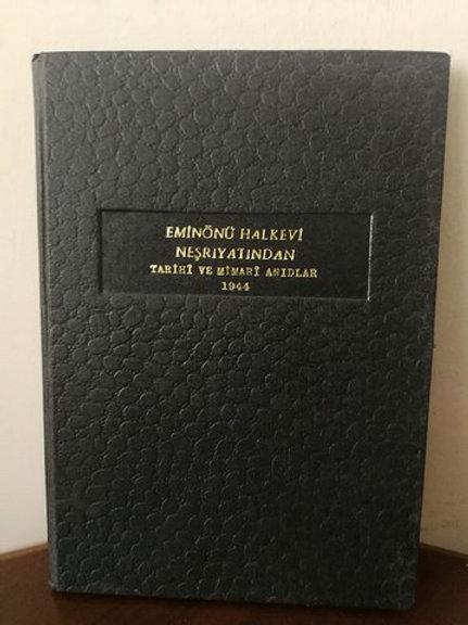 Eminonü Halkevi Tarih ve Müze Şubesi Neşriyatından Sayı-2