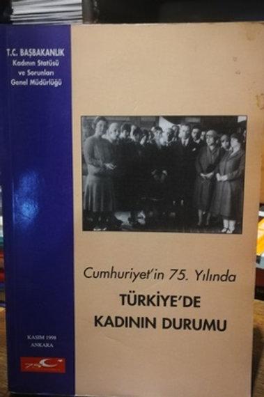 Cumhuriyet'in  75. yılında Türkiye'de Kadın Durumu