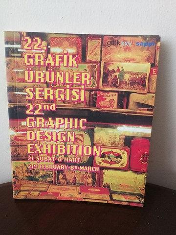 22. Grafik Sergisi: 22 graphic Design Exhibition