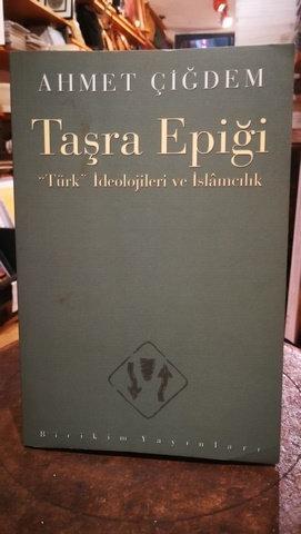 Taşra Epiği Türk İdeoloji ve İslamcılık