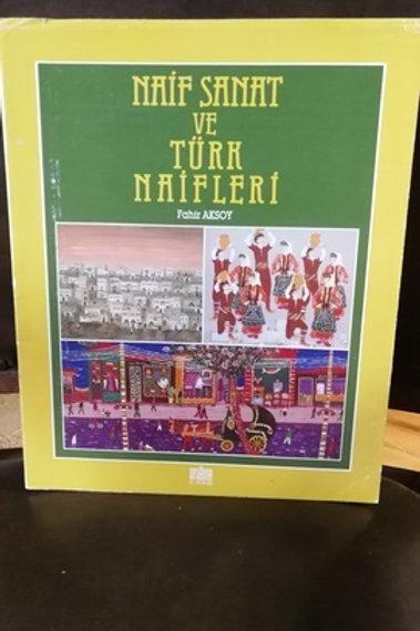 Naif Sanat ve Türk Naifleri