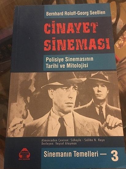 CİNAYET SİNEMASI - Polisiye Sinemasının Tarihi ve Mitolojisi