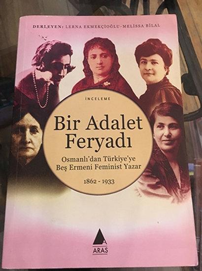 BİR ADALET FERYADI