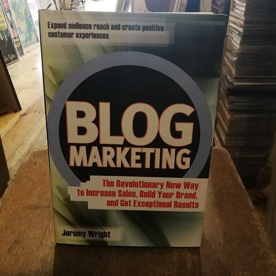 Blog Marketing: The Revolutionary