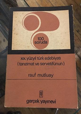 100 SORUDA XIX. YÜZYIL TÜRK EDEBİYATI (TANZİMAT VE SERVETİFÜNUN)