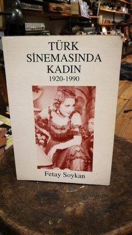 Türk Sinemasinda kadın 1920-1990