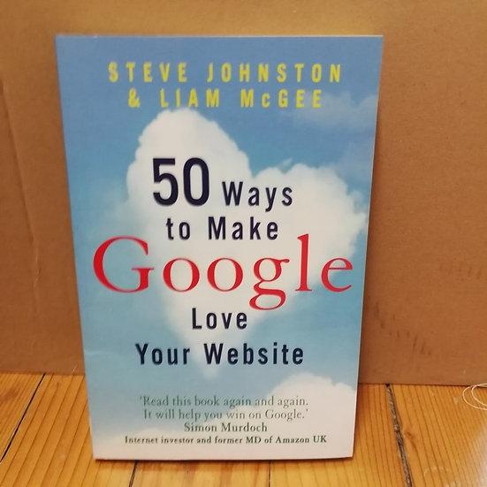 50 Ways to Make Google love your website