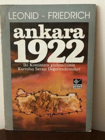 Ankara 1922 - İki Komitern Gözlemcisinin Kurtuluş Savaşı Değerlendirmesi