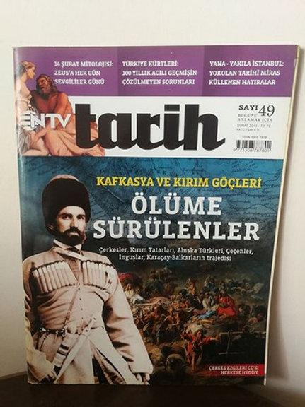NTV Tarih: Kafkasya ve Kırım Göçleri Ölüme Sürülenler: sayı 49 Şubat 2013