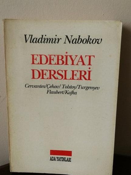 Edebiyat Dersleri (Cervantes, Çehov, Tolstoy, Turgenyev, Flaubert, Kafka)
