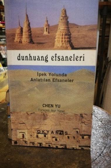 Dunhuang Efsaneleri İpek Yolunda Anlatılan Efsaneler