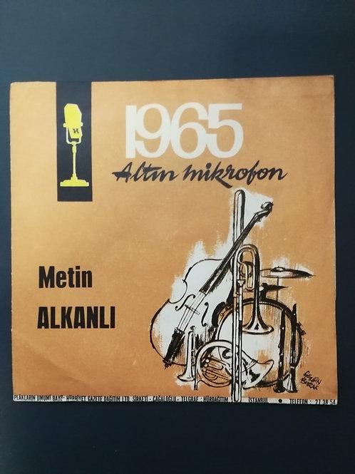 1965 Altın Mikrofon Metin Alkanlı karadut - gül dalında öten (SADECE KAPAK)