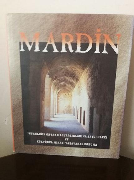 Mardin: İnsanlığın Ortak Mal Varlıklarına Saygı ve