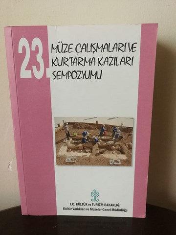 23. Müze çalışmaları ve kurtarma kazıları sempozyumu