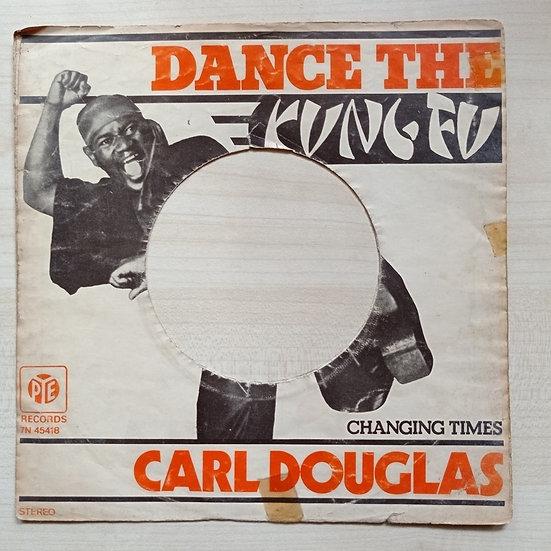 Carl Douglas dance the kung fu - changing times 45'lik PLAK iç KAPAĞI KAPAĞI