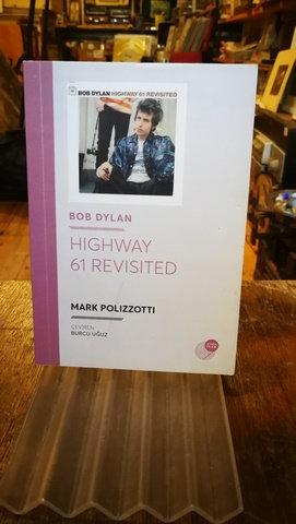 Bob Dylan \ Highway 61 revisited