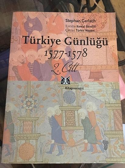 Türkiye Günlüğü 2. Cilt (1573-1576)