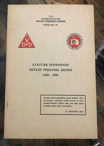 ATATÜRK DÖNEMİNDE DEVLET PERSONEL REJİMİ (1923-1938)